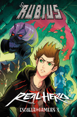 Real Hero. Escuela de Gamers 3 - elrubius | Planeta de Libros