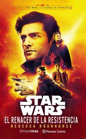Star Wars El renacer de la Resistencia(novela Episodio IX)