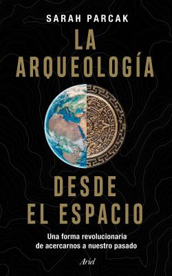 La arqueología desde el espacio