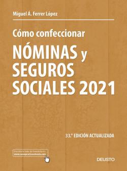 Cómo confeccionar nóminas y seguros sociales 2021