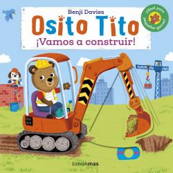Osito Tito. ¡Vamos a construir!