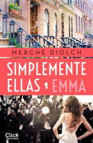 Simplemente ellas 1. Emma
