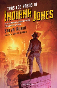 Tras los pasos de Indiana Jones
