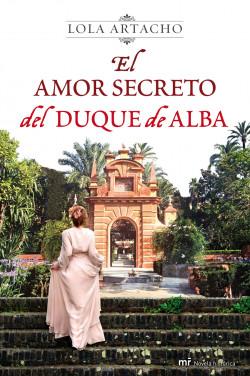 el-amor-secreto-del-duque-de-alba_9788427037335.jpg