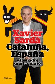 cataluna-espana-y-la-madre-que-las-pario_9788408101512.jpg