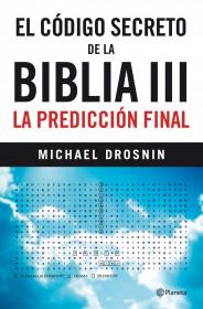 el-codigo-secreto-de-la-biblia-iii_9788408101994.jpg