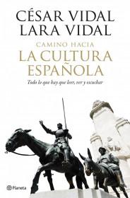 portada_camino-hacia-la-cultura-espanola_cesar-vidal_201505260938.jpg