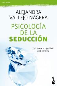 portada_psicologia-de-la-seduccion_alejandra-vallejo-nagera_201505261226.jpg