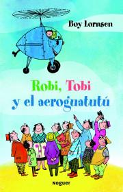 robi-tobi-y-el-aeroguatutu_9788427901353.jpg