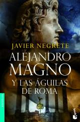 alejandro-magno-y-las-aguilas-de-roma_9788445078112.jpg