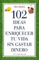 102-ideas-para-enriquecer-tu-vida-sin-gastar-dinero_9788497545198.jpg