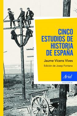 69826_cinco-estudios-de-historia-de-espana_9788434404922.jpg