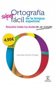 69708_ortografia-facil-de-la-lengua-espanola_9788467008296.jpg
