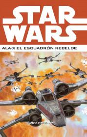 Star Wars Ala-X Escuadron Rebelde nº 02
