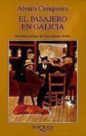 portada_el-pasajero-en-galicia_alvaro-cunqueiro_201505261210.jpg