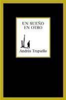 portada_un-sueno-en-otro_andres-trapiello_201505261222.jpg