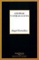 portada_otonos-y-otras-luces_angel-gonzalez_201505261212.jpg