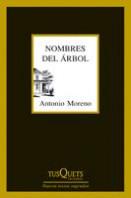 portada_nombres-del-arbol_antonio-moreno_201505280830.jpg