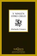 portada_y-ningun-otro-cielo_abelardo-linares_201505280831.jpg